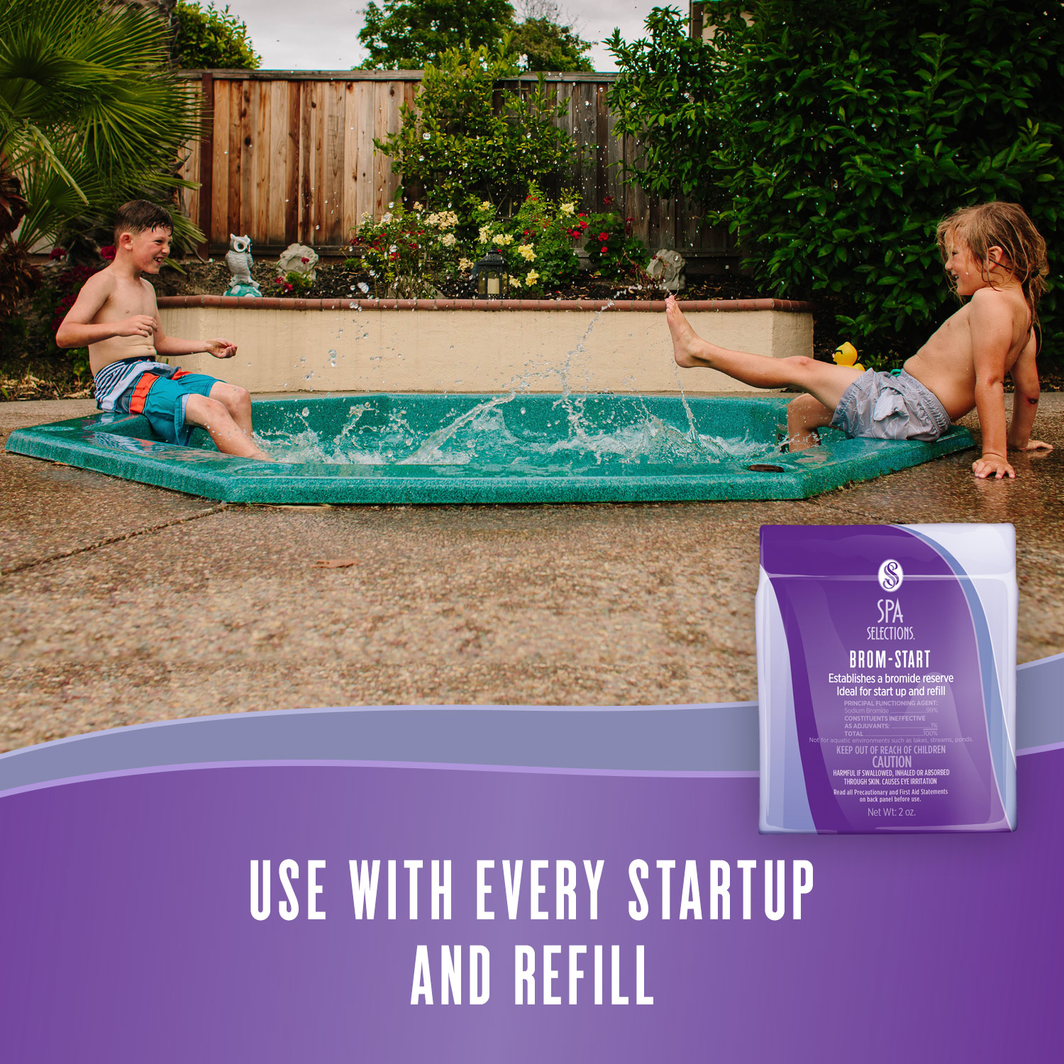 Little boys slashing each other in an outdoor hot tub. Spa Selections Brom-Start, use with every startup and refill.