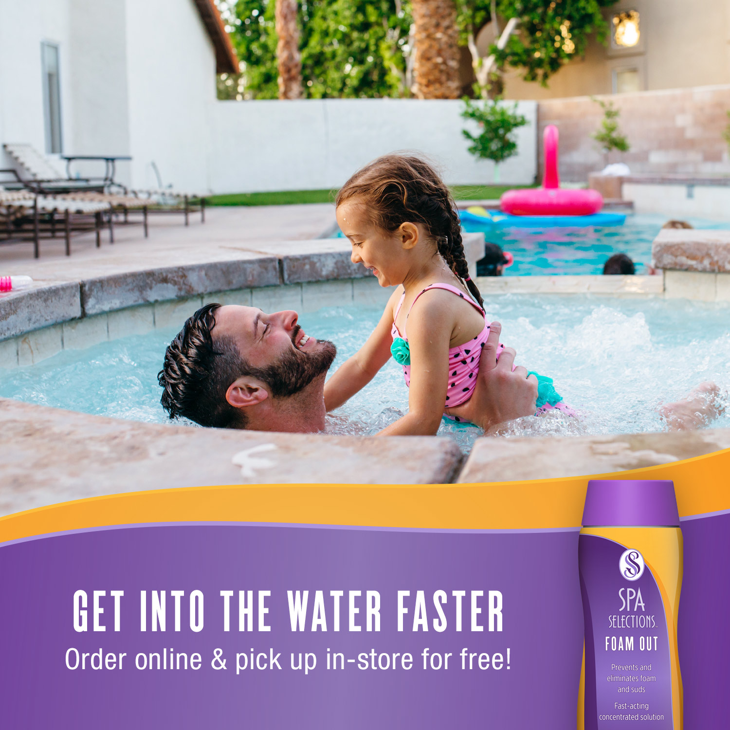 Father and daughter enjoying outdoor hot tub. Get into the water faster with Spa Selections Foam Out, order online and pick up in-store for free!