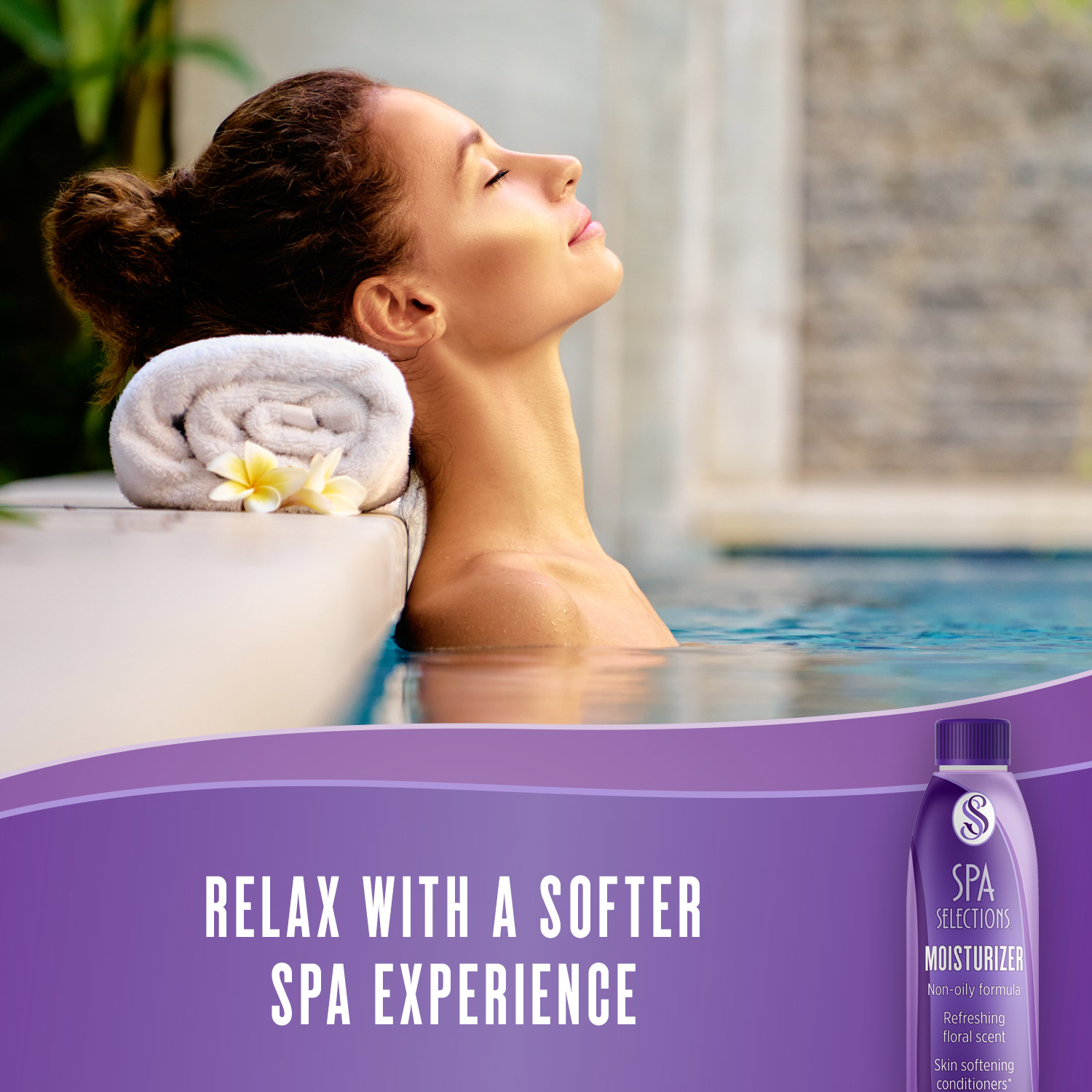 Relax with a softer spa experience with Spa Selections Moisturizer.