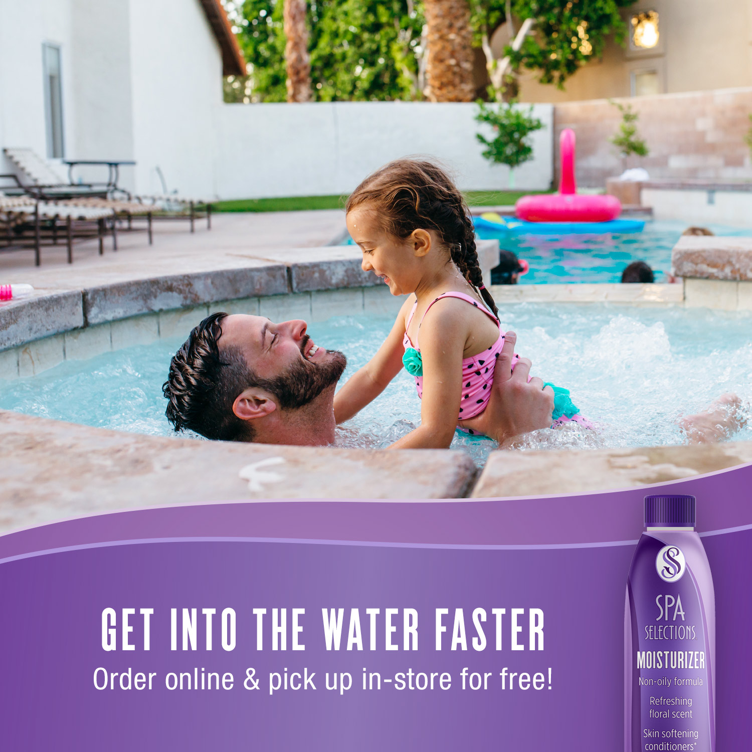 Father and daughter enjoying outdoor hot tub. Get into the water faster with Spa Selections Moisturizer, order online and pick up in-store for free!