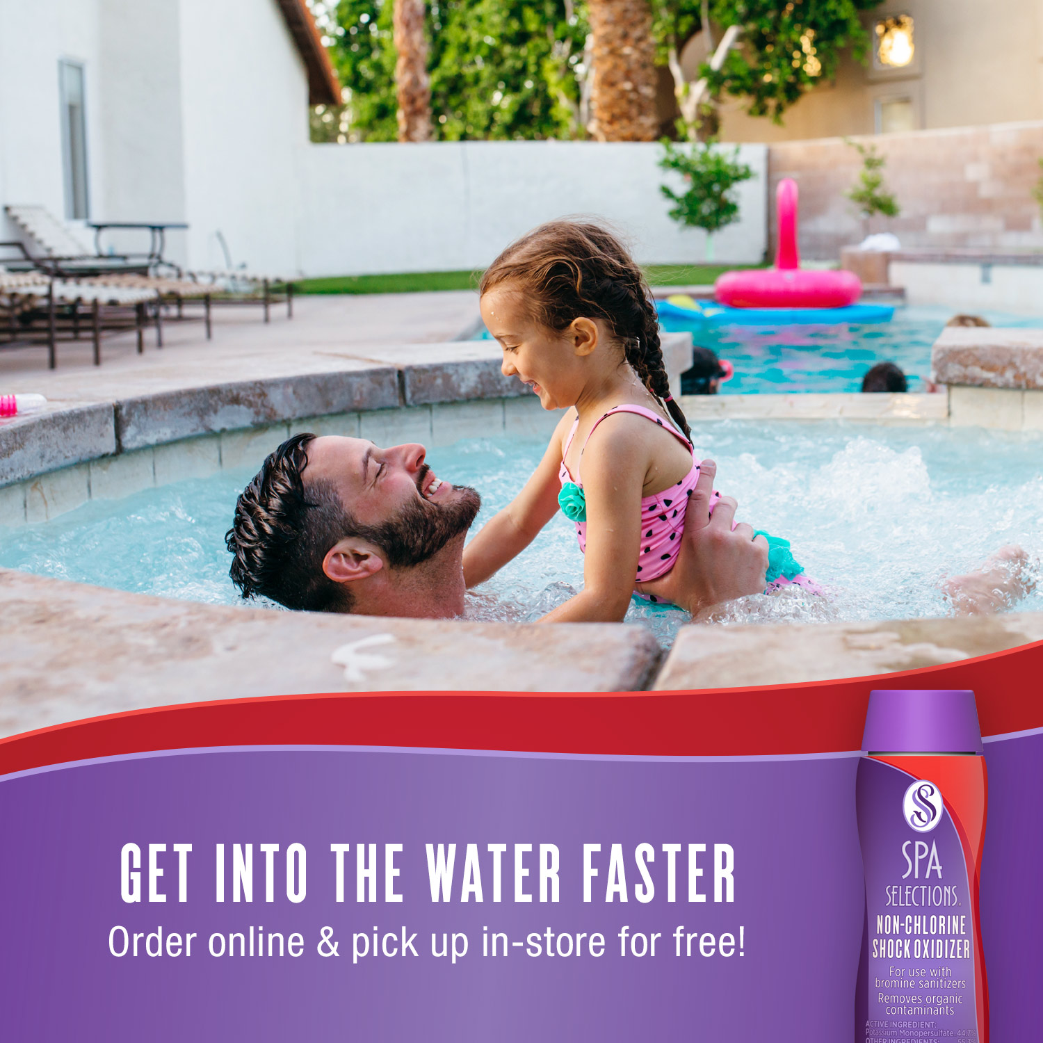 Father and daughter enjoying outdoor hot tub. Get into the water faster with Spa Selections non-chlorine shock oxidizer, order online and pick up in-store for free!